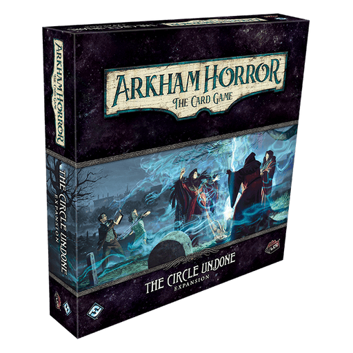 Arkham Horror LCG Expansion : The Circle Undone