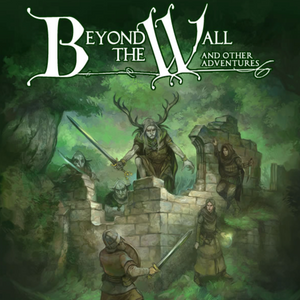 D&D Beyond the Wall & Other Adventures | The Wreck - SAT 2/17/18 @ 1pm