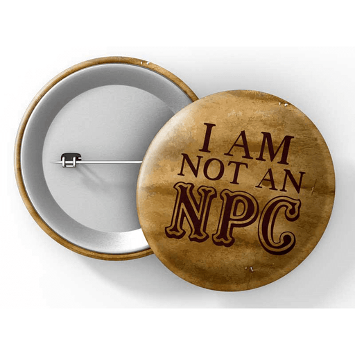"Button (1.25"") G003 I Am Not an NPC"