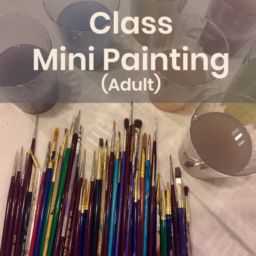 Class | Mini Painting (Adult) - Tuesdays @ 7pm