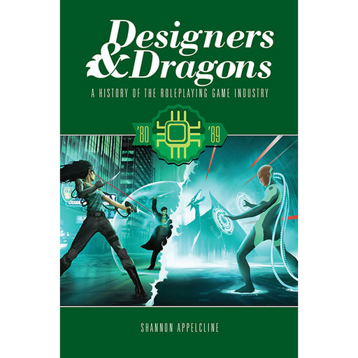 Designers & Dragons : The 80's