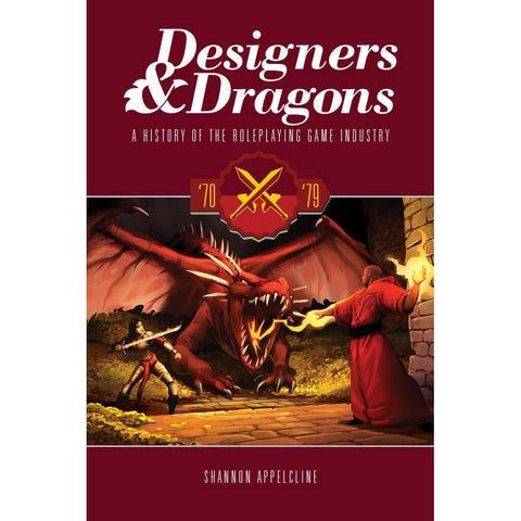Designers & Dragons : The 70's