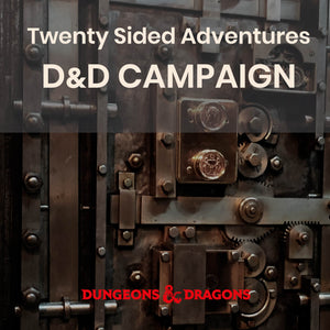D&D 5e Campaign (4 Sessions) - Thursdays @ 7p