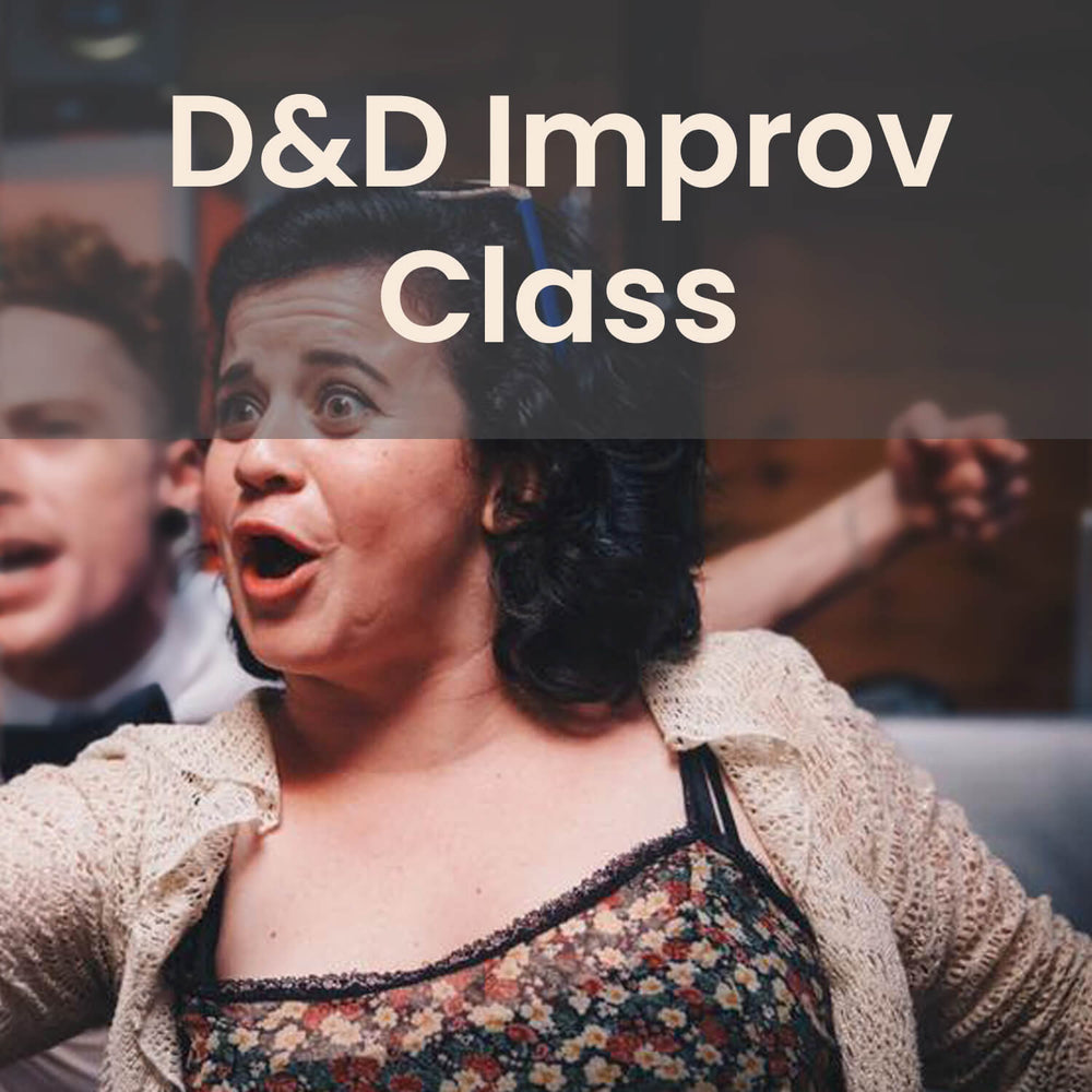 Class | D&D Improv - 3rd Saturday Monthly