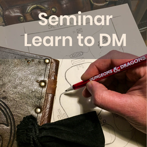 Seminar | Learn to Dungeon Master - Saturday Monthly @ 6p