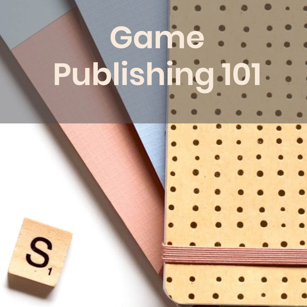 Class | Game Publishing 101 w/ Lauren Bilanko