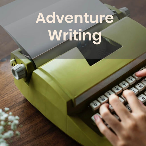 Class | Adventure Writing w/ Lauren Bilanko