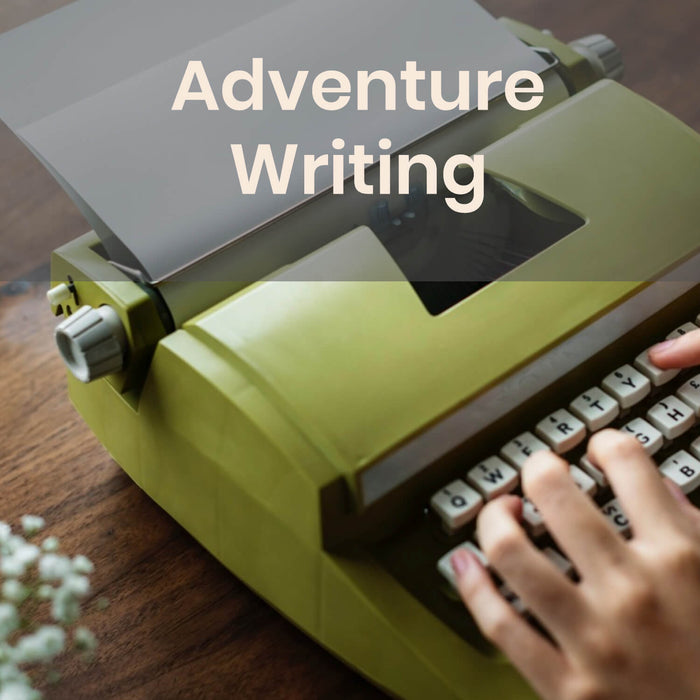 Workshop | Adventure Writing w/ Lauren Bilanko