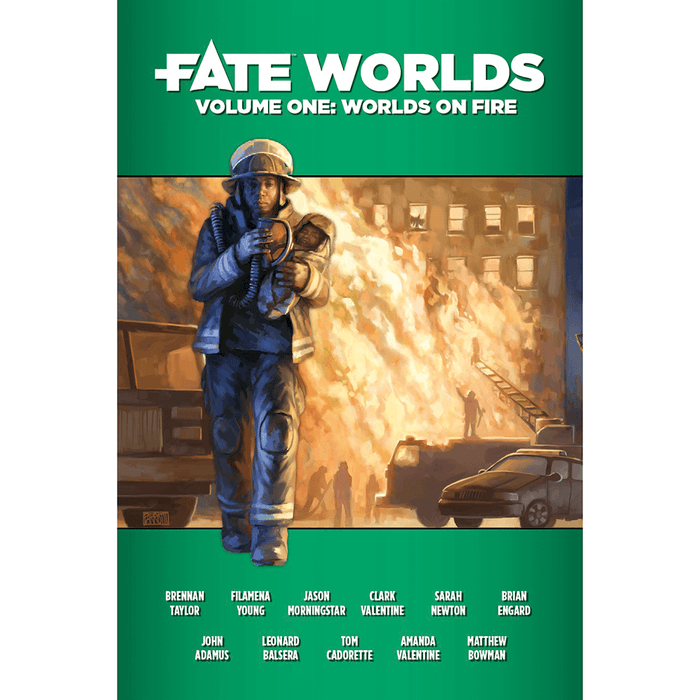 Fate Worlds : Vol. 1 Worlds on Fire