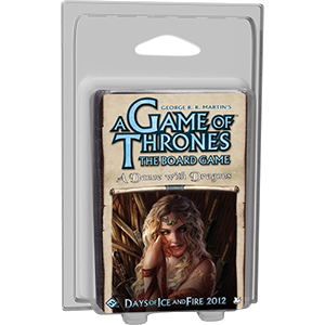 Game of Thrones Board Game (2nd ed) Expansion : A Dance with Dragons