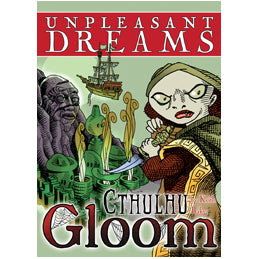 Gloom Cthulhu Expansion : Unpleasant Dreams