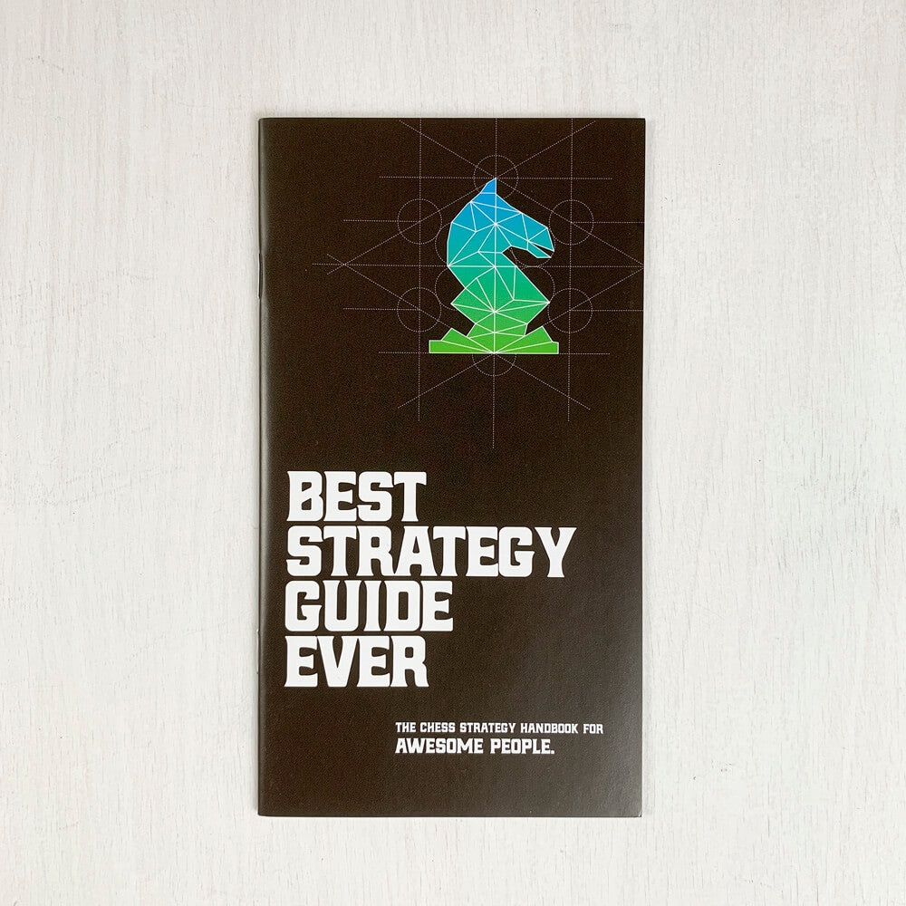 Chess Best Strategy Guide Ever