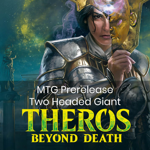 MTG Prerelease 2HG | Theros Beyond Death - SUN 1/19 @ 12:30p