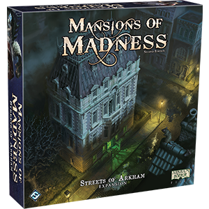Mansions of Madness (2nd ed) Expansion : Streets of Arkham