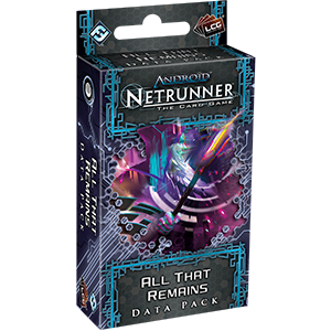 Netrunner Data Pack Lunar Cycle : All That Remains