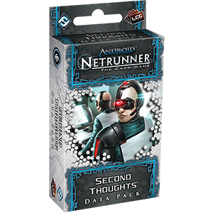 Netrunner Data Pack Spin Cycle : Second Thoughts