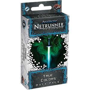 Netrunner Data Pack Spin Cycle : True Colors