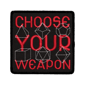 Patch (Iron On) Choose Your Weapon