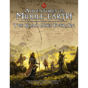 D&D (5e) Adventures in Middle-Earth The Road Goes Ever On
