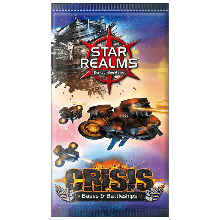 Star Realms Booster Crisis : Bases & Battleships
