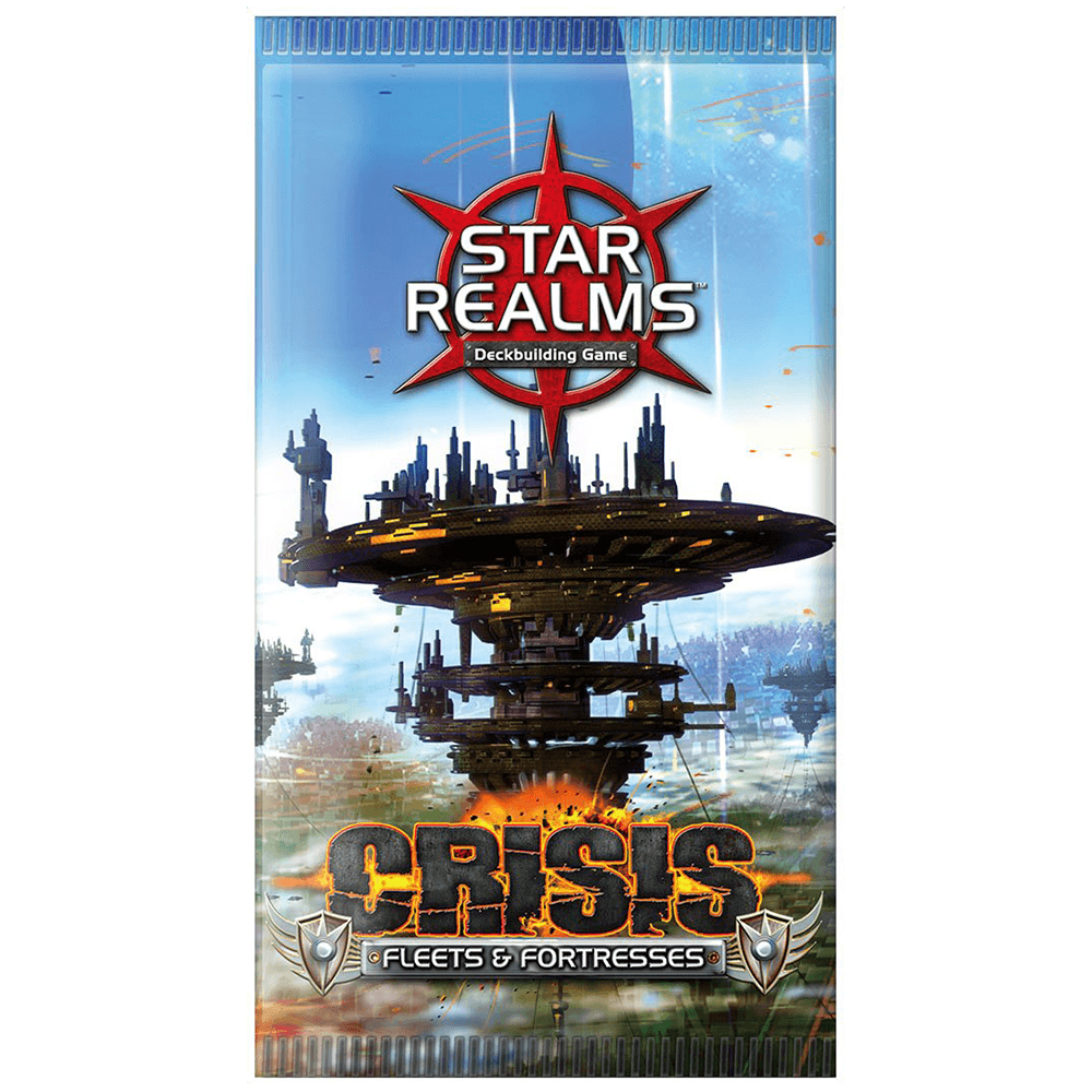 Star Realms Booster Crisis : Fleets & Fortresses