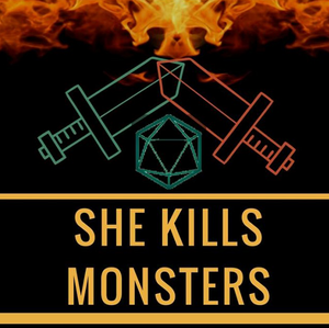 D&D Live Game | She Kills Monsters - SUN 4/1 @ 5pm