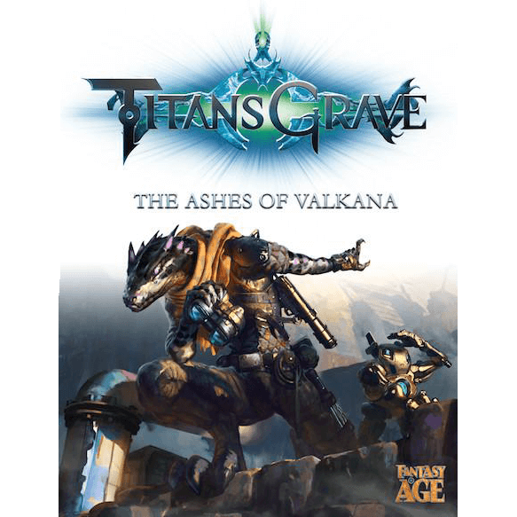 Fantasy AGE Titansgrave : The Ashes of Valkana