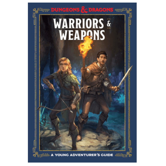 D&D (5e) A Young Adventurer's Guide : Warriors & Weapons