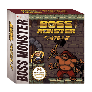 Boss Monster Expansion : Implements of Destruction