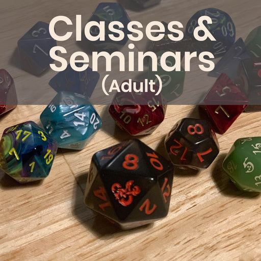 Classes & Seminars (Adult) - Mondays @ 7p