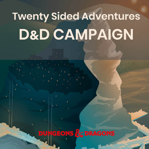 D&D 5e Twenty Sided Adventures | Campaign (4 weeks) - THU 2/6-2/27 @ 7p