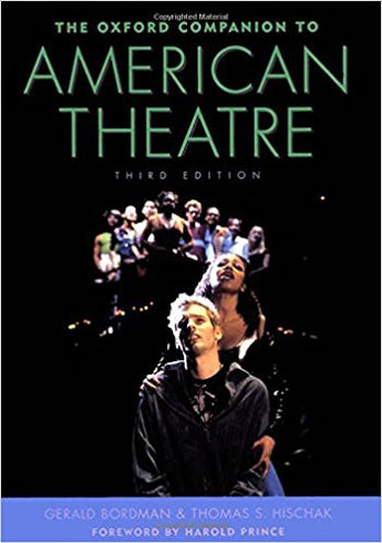 The Oxford Companion to American Theatre - Third Edition