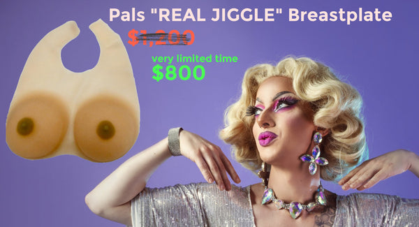 "Pals ""Real Jiggle"" BreastPlate DragQueens"