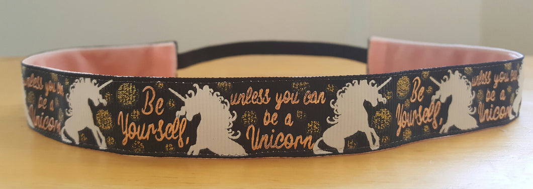 Be a Unicorn with Gold Foil on Black Nonslip Headband
