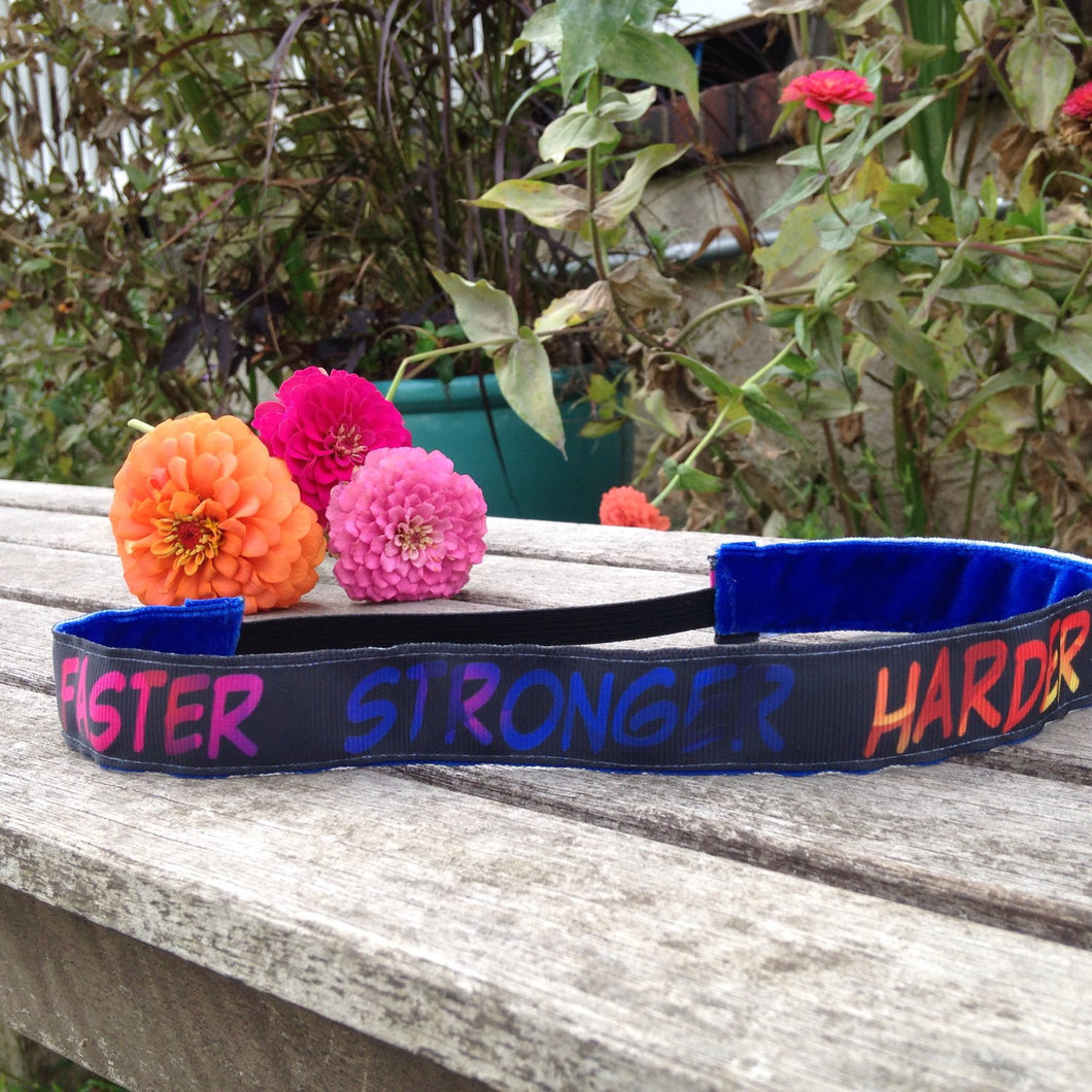 Better Faster Stronger Harder Headband