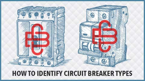 How To Identify Circuit Breaker Types