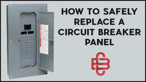 How to Safely Replace a Circuit Breaker Panel   Circuit Breaker ...