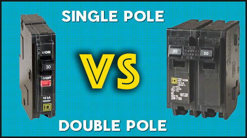 Difference Between Single-Pole Double-Pole Circuit Breaker