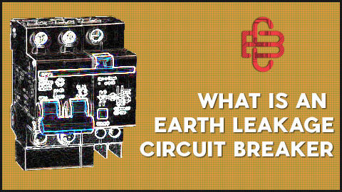 What is an Earth Leakage Circuit Breaker