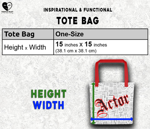 Tote Bag Size Chart Thespian Heart Clothing