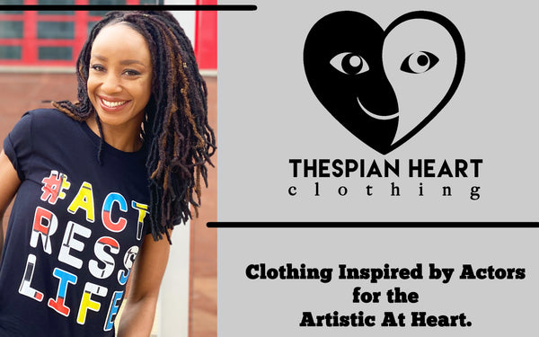 Thespian Heart Clothing Website Actor New York