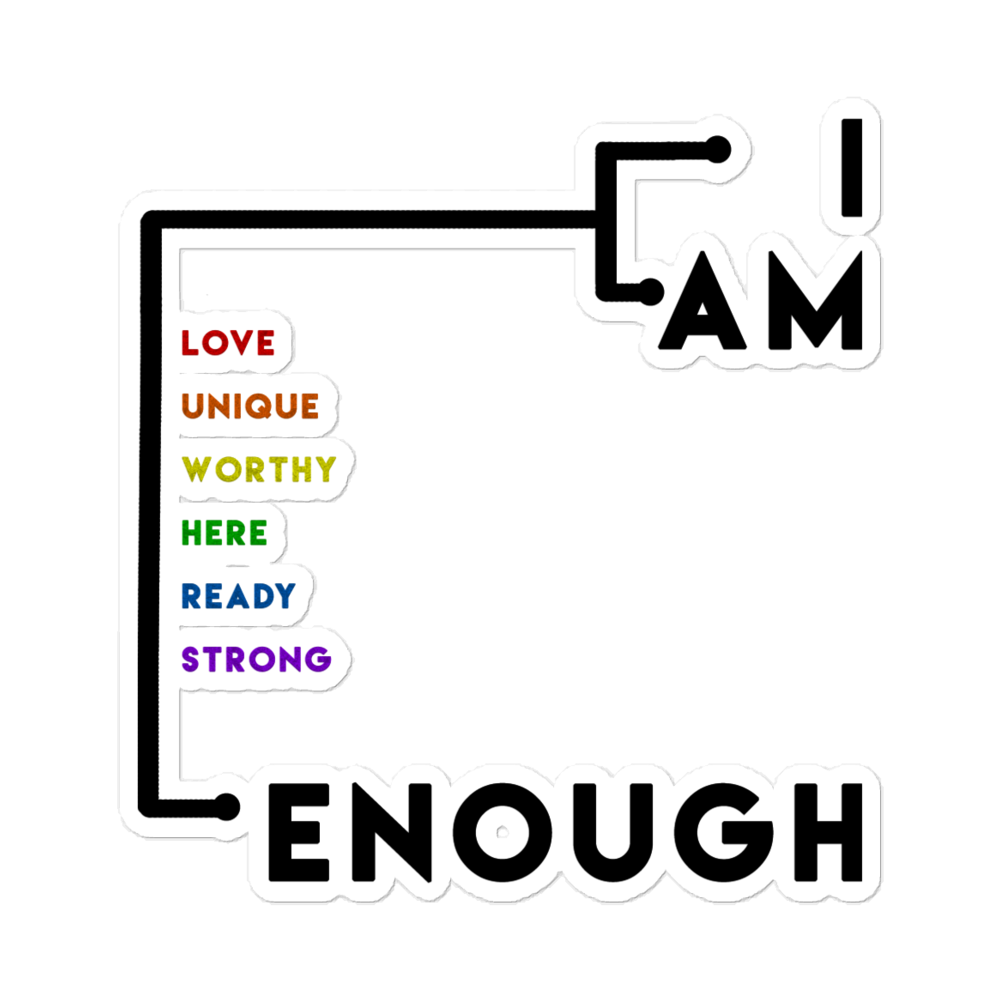 I Am Enough | Bubble-free stickers