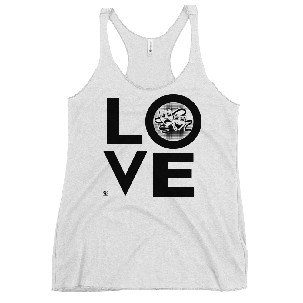 [Love Drama Theatre Acting] Women's Racerback Tank - Thespian Heart Clothing