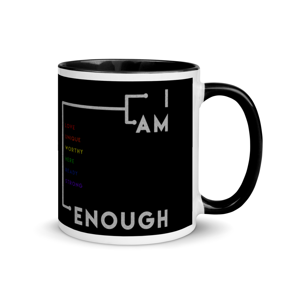 I Am Enough - Worthy Unique Love Here | Mug with Color Inside - THESPIAN HEART CLOTHING