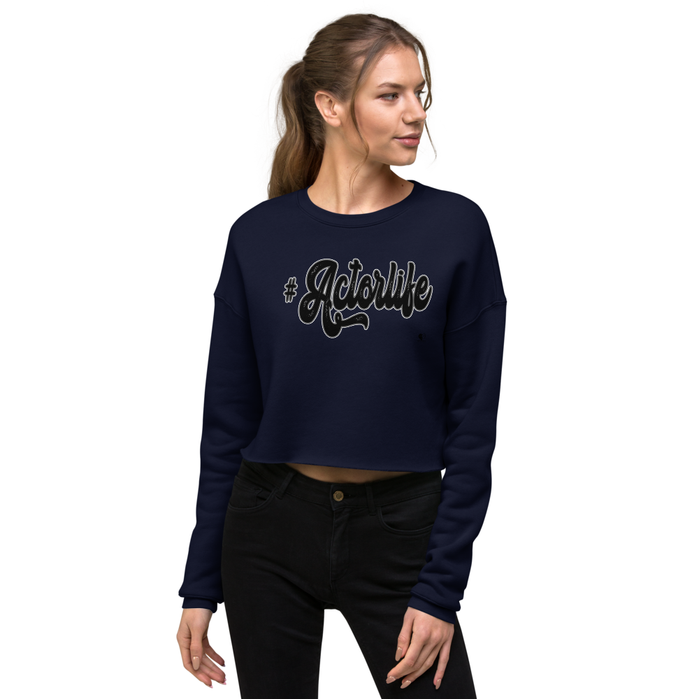 #Actorlife | Crop Top Sweatshirt - THESPIAN HEART CLOTHING