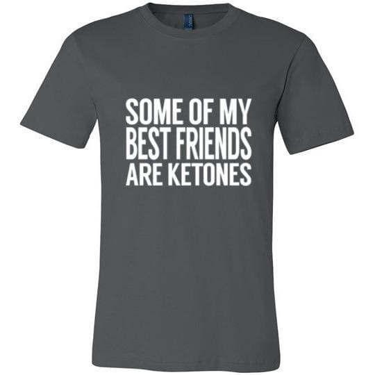 Keto T-Shirt Some Of My Best Friends Are Ketones