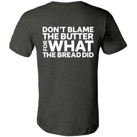 Keto T-Shirt Don't Blame the Butter, White Design on Back - Kari Yearous Photography WinonaGifts KetoGifts LoveDecorah