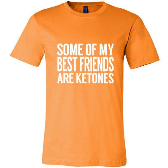 Keto T-Shirt Some Of My Best Friends Are Ketones - Kari Yearous Photography WinonaGifts KetoGifts LoveDecorah