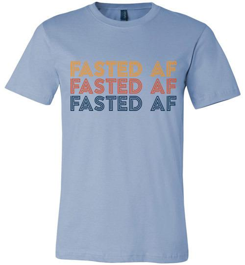Fasted AF Shirt Fasting T-Shirt, Canvas Unisex - Kari Yearous Photography WinonaGifts KetoGifts LoveDecorah