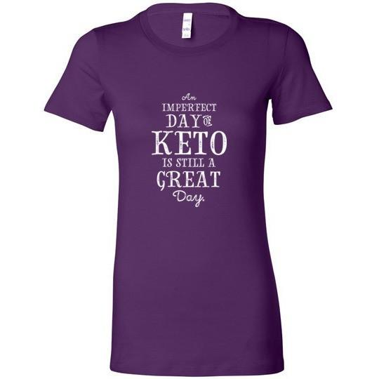 Keto Ladies T-Shirt, Imperfect Day of Keto, Bella Ladies Favorite Tee - Kari Yearous Photography KetoLaughs
